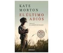 El último adiós. KATE MORTON, Género: Narrativa, Editorial: Debolsillo