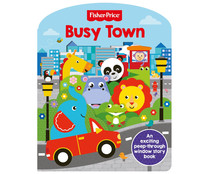 Fisher Price, busy town, VV. AA. Género: infantil inglés. Editorial Igloo.