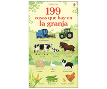 199 cosas que hay en la granja. BATHIE HOLLY. Género: infantil. Editorial: Usborne Publishing
