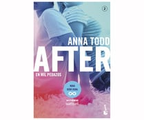 After. En mil pedazos, ANNA TODD. Género: narrativa. Editorial: Planeta.