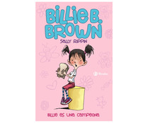Billie B. Brown, 1. Billie es una campeona. SALLY RIPPIN, Género: Infantil, Editorial: Bruño