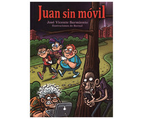 Juan sin móvil. JOSE VICENTE SARMIENTO ILLÁN. Género: Infantil. Editorial: CB Fun Readers.
