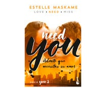 You 2. Need You. ESTELLE MASKAME, Género: Juvenil, Editorial: Booket