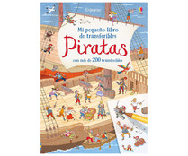 Piratas, con más de 200 transferibles. ROB LLOYD JONES. Género: infantil. Editorial: Usborne.