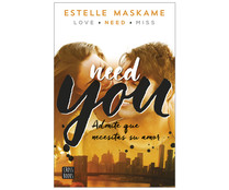 You 2. Need you. ESTELLE MASKAME, Género: Romántica, Editorial: Destino